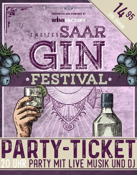 SAAR GIN FESTIVAL PARTY-TICKET // SA 28.04.18 –KEIN VERSAND MEHR MÖGLICH