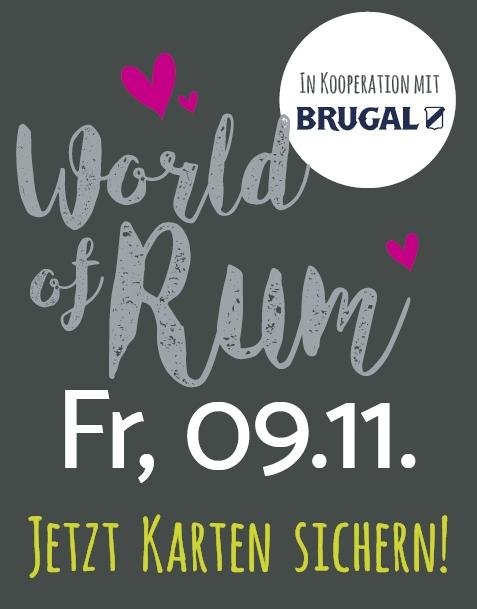 WORLD OF RUM (MIT BRUGAL RUM) // FR. 09.11.18