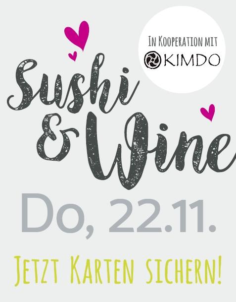 SUSHI&WINE (MIT KIMDO) // DO. 22.11.18
