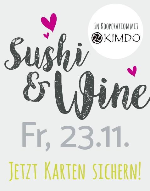 SUSHI&WINE (MIT KIMDO) // FR. 23.11.18