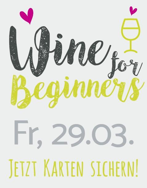 WINE FOR BEGINNERS // FR. 29.03.19
