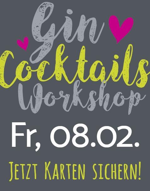 GIN COCKTAILS WORKSHOP // FR. 08.02.19